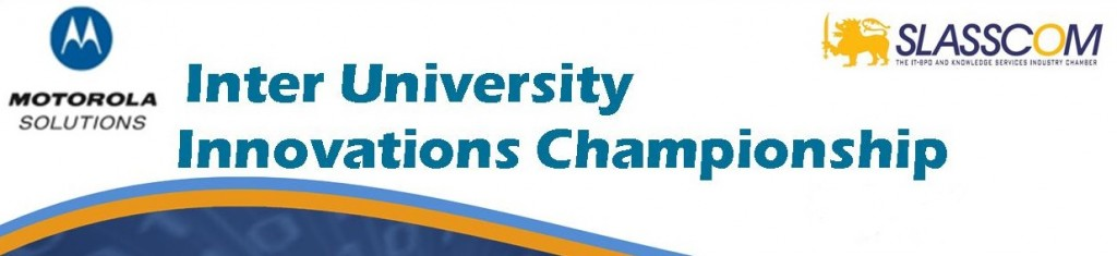 Motorola SLASSCOM Inter University Innovations Championship