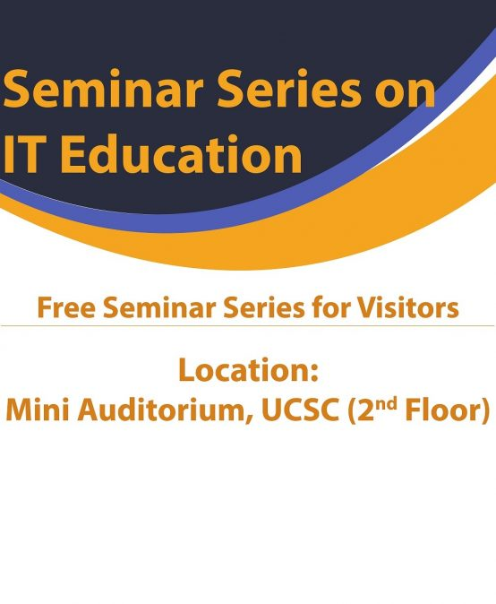 Seminar Series on IT Education